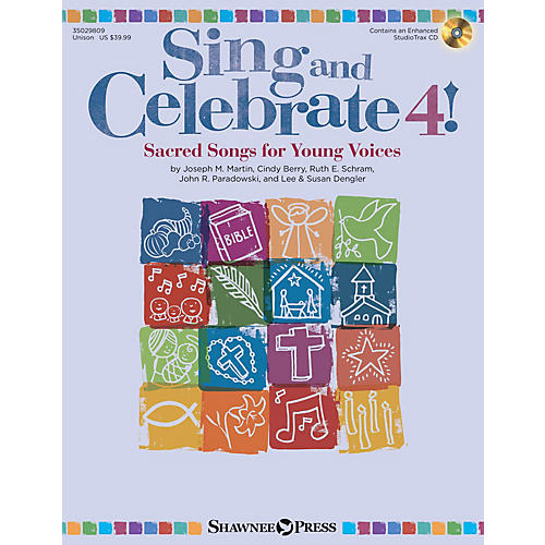 Shawnee Press Sing and Celebrate 4! Sacred Songs for Young Voices Unison Book/CD composed by Joseph M. Martin-thumbnail