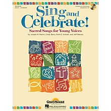 Shawnee Press Sing and Celebrate! (Sacred Songs for Young Voices) Unison Book/CD composed by Joseph M. Martin