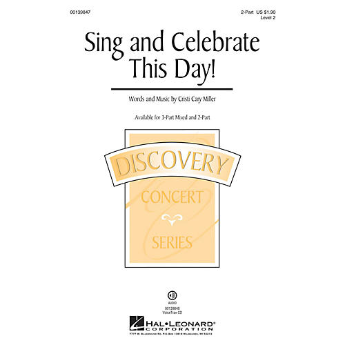 Hal Leonard Sing and Celebrate This Day! (Discovery Level 2) 2-Part composed by Cristi Cary Miller-thumbnail