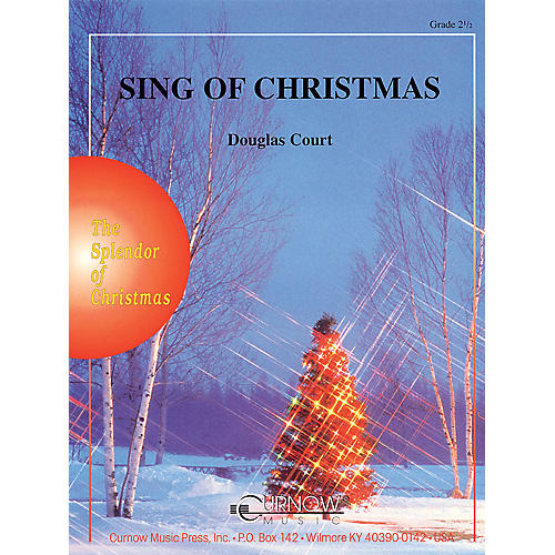 Curnow Music Sing of Christmas (Grade 2.5 - Score Only) Concert Band Level 2.5 Composed by Douglas Court-thumbnail