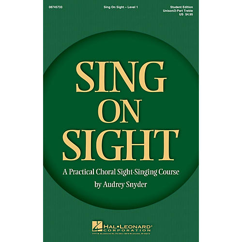 Hal Leonard Sing on Sight - A Practical Sight-Singing Course (Level 1 Treble Classroom Kit) Unison/2-Part Treble-thumbnail