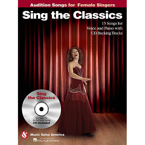 Music Sales Sing the Classics (Audition Songs for Female Singers) Audition Songs Series Softcover with CD by Various-thumbnail