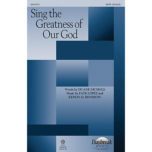 Daybreak Music Sing the Greatness of Our God SATB composed by Faye Lopez-thumbnail