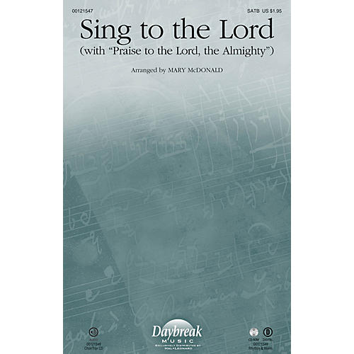 Daybreak Music Sing to the Lord RHYTHM/HORN SECTION by Sandi Patty Arranged by Mary McDonald