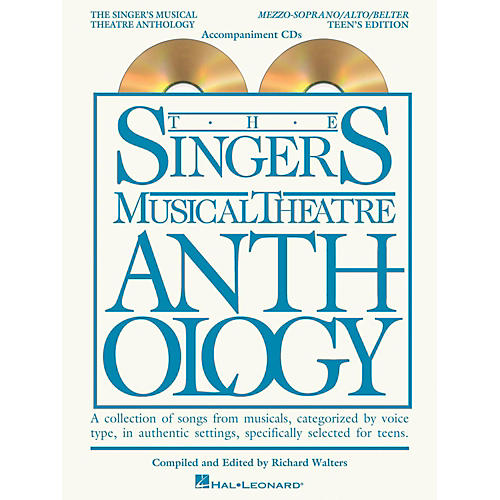 Hal Leonard Singer's Musical Theatre Anthology Teen's Edition Mezzo/Alto/Belter CD's Only