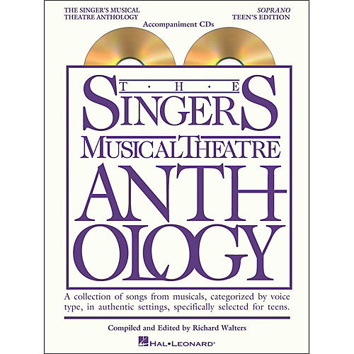 Hal Leonard Singer's Musical Theatre Anthology Teen's Edition Soprano CD's Only