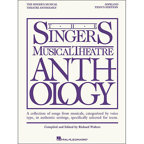 Hal Leonard Singer's Musical Theatre Anthology Teen's Edition Soprano