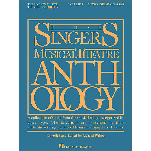 Hal Leonard Singer's Musical Theatre Anthology for Mezzo-Soprano / Belter Volume 5