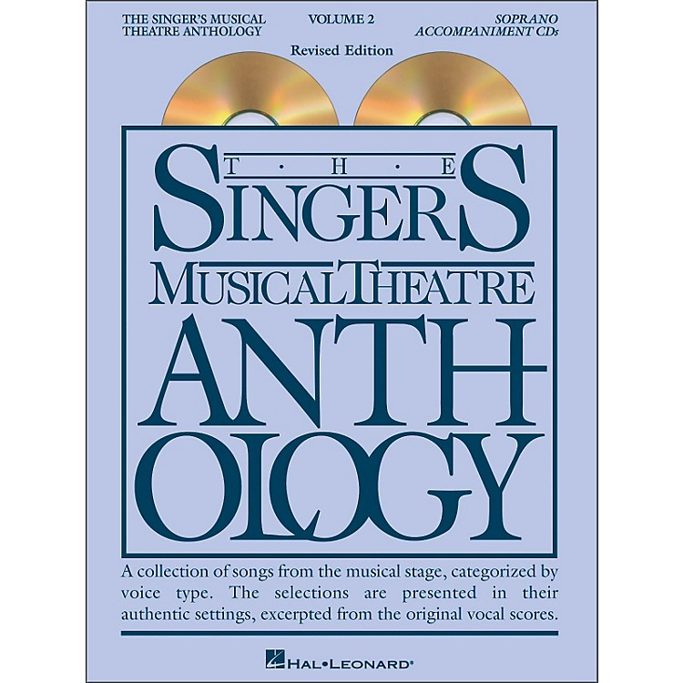 Hal Leonard Singer's Musical Theatre Anthology for Soprano Volume 2 2CD's Accompaniment