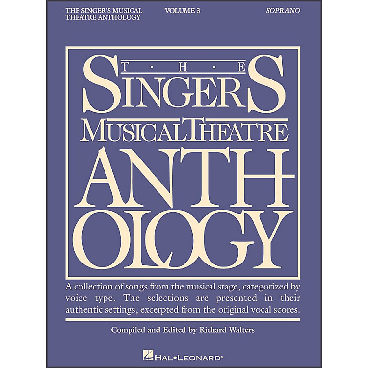Hal LeonardSinger's Musical Theatre Anthology for Soprano Volume 3