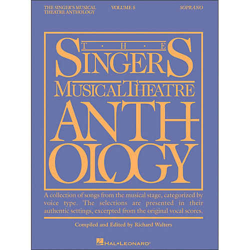 Hal Leonard Singer's Musical Theatre Anthology for Soprano Volume 5
