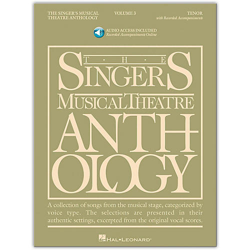 Hal Leonard Singer's Musical Theatre Anthology for Tenor Voice Volume 3 Book/Online Audio
