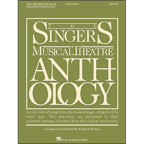 Hal Leonard Singer's Musical Theatre Anthology for Tenor Voice Volume 3