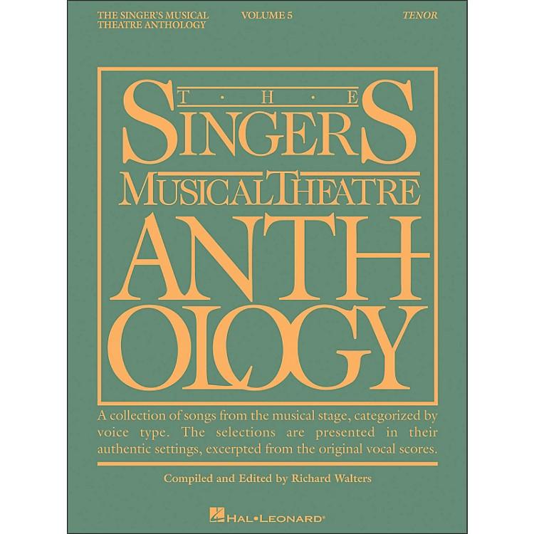 Hal LeonardSinger's Musical Theatre Anthology for Tenor Voice Volume 5 Smta
