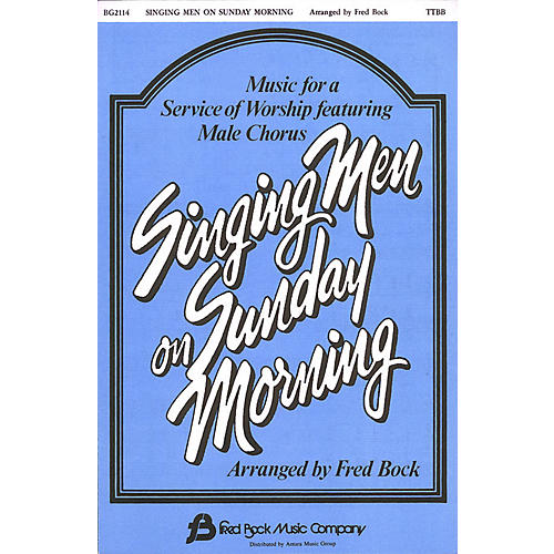 Fred Bock Music Singing Men on Sunday Morning #1 (Collection) TTBB arranged by Fred Bock-thumbnail