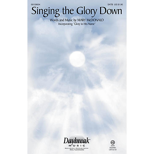 Daybreak Music Singing the Glory Down SATB arranged by Mary McDonald-thumbnail