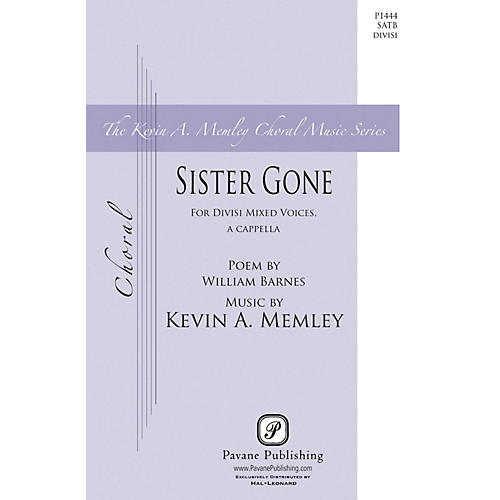 Pavane Sister Gone SATB DV A Cappella composed by Kevin Memley