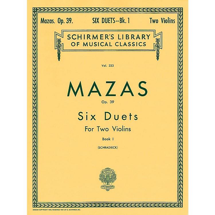 G. SchirmerSix Duets Op 39 Book 1 for 2 Violins By Mazas
