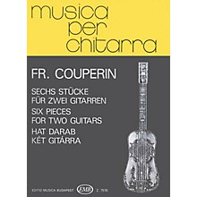 Editio Musica Budapest Six Pieces (Guitar Duo) EMB Series Composed by François Couperin