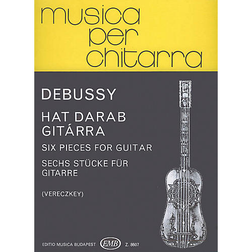 Editio Musica Budapest Six Pieces (Guitar Solo) EMB Series Composed by Claude Debussy-thumbnail