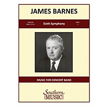 Southern Sixth Symphony, Op. 130 (Band/Concert Band Music) Concert Band Level 4 Composed by James Barnes