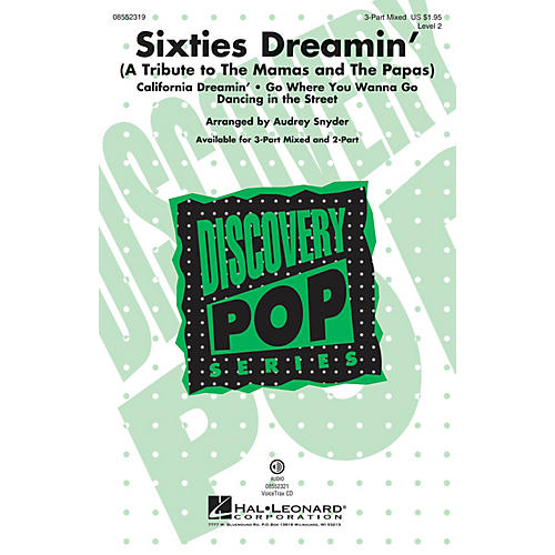Hal Leonard Sixties Dreamin' VoiceTrax CD by The Mamas and The Papas Arranged by Audrey Snyder