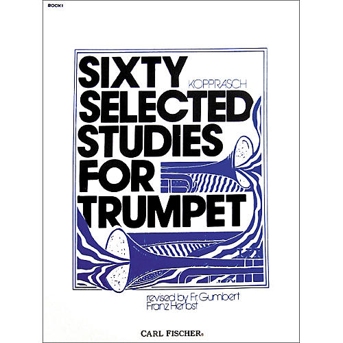 Carl Fischer Sixty Selected Studies for Trumpet Book 1