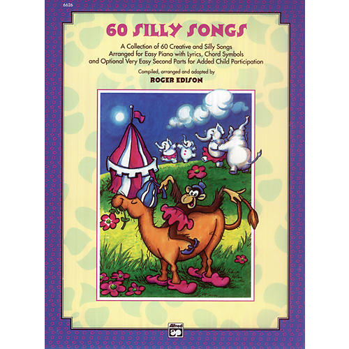 Alfred Sixty Silly Songs Book