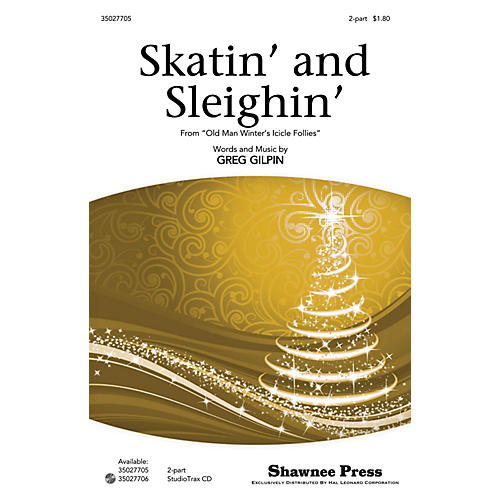 Shawnee Press Skatin' and Sleighin' 2-Part composed by Greg Gilpin-thumbnail