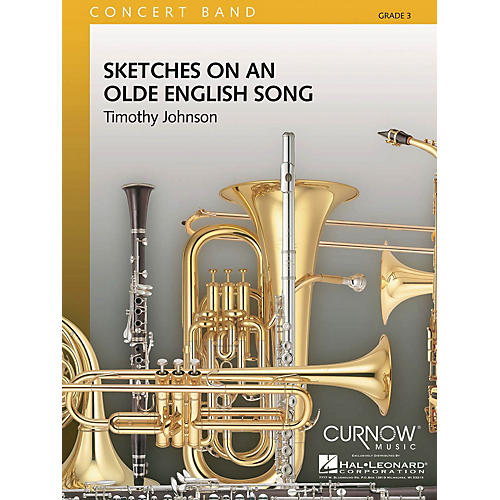 Curnow Music Sketches on an Olde English Song (Grade 3 - Score Only) Concert Band Level 3 Composed by Timothy Johnson-thumbnail