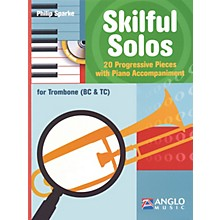 Anglo Music Skilful Solos (Trombone and Piano) Anglo Music Press Play-Along Series Softcover with CD