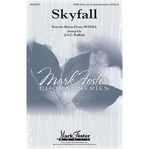 Mark Foster Skyfall (SATB Divisi, Solo & Vocal Percussion) SATB DV A Cappella by Adele arranged by J.A.C. Redford-thumbnail
