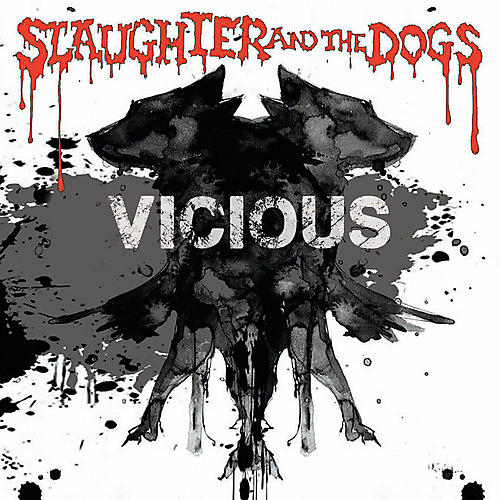 Alliance Slaughter & Dogs - Vicious