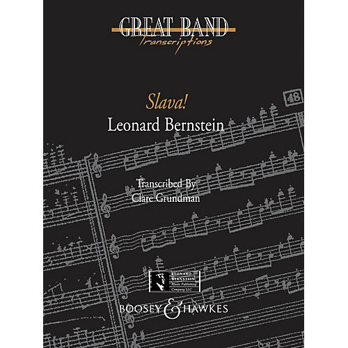 Boosey and Hawkes Slava! (A Concert Overture) Concert Band Composed by Leonard Bernstein Arranged by Clare Grundman-thumbnail
