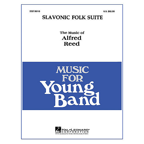 Hal Leonard Slavonic Folk Suite - Young Concert Band Level 3 composed by Alfred Reed