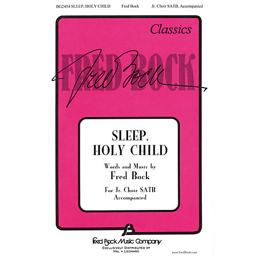 Fred Bock Music Sleep Holy Child (SATB with Children's Choir) SATB composed by Fred Bock-thumbnail