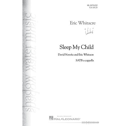 Shadow Water Music Sleep My Child SATB a cappella composed by Eric Whitacre-thumbnail