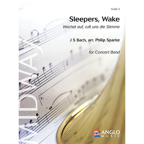 Anglo Music Press Sleepers, Wake (Grade 3 - Score and Parts) Concert Band Level 3 Arranged by Philip Sparke-thumbnail