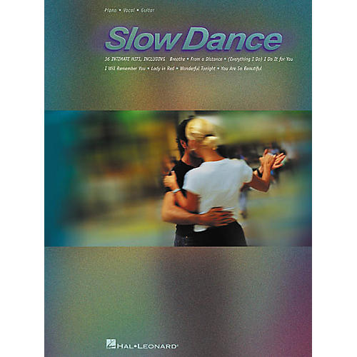 Hal Leonard Slow Dance Songbook