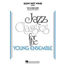 Hal Leonard Slow Hot Wind (Lujon) Jazz Band Level 3 Arranged by Paul Murtha