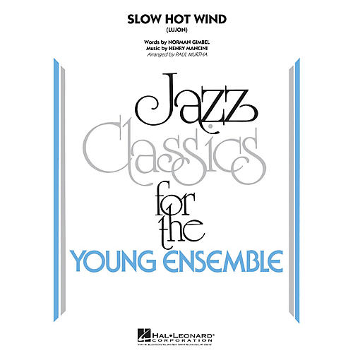 Hal Leonard Slow Hot Wind (Lujon) Jazz Band Level 3 Arranged by Paul Murtha-thumbnail