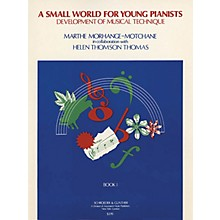 G. Schirmer Small World for Young Pianists - Book 1 (Piano Solo) Piano Method Series by Marthe Morhange-Motchane