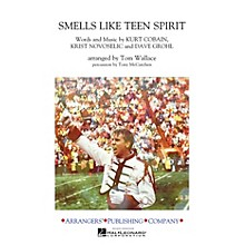 Arrangers Smells Like Teen Spirit Marching Band Level 3 by Nirvana Arranged by Tom Wallace