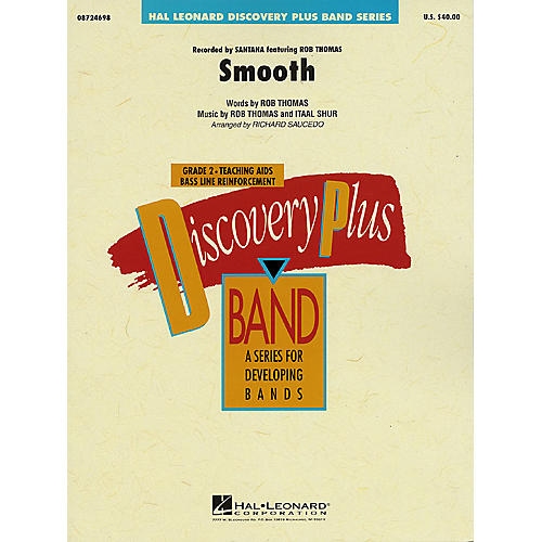 Hal Leonard Smooth - Discovery Plus Concert Band Series Level 2 arranged by Richard Saucedo-thumbnail