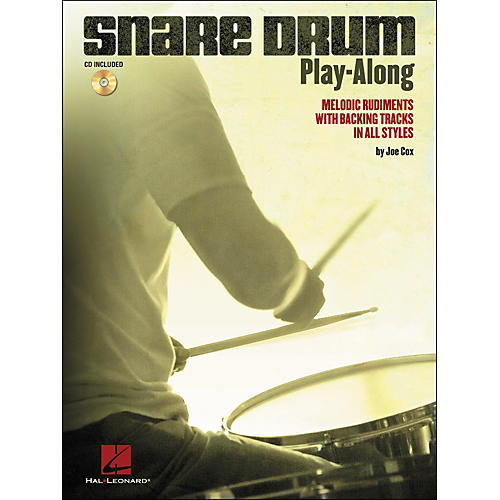 Hal Leonard Snare Drum Play-Along - Melodic Rudiments with Backing Tracks In All Styles (Book/CD)