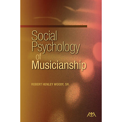 Meredith Music Social Psychology of Musicianship Meredith Music Resource Series Softcover-thumbnail