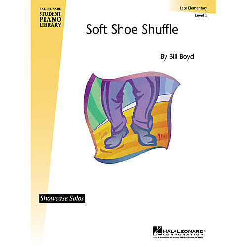 Hal Leonard Soft Shoe Shuffle (Late Elem (Level 3) Showcase Solo) Piano Library Series by Bill Boyd