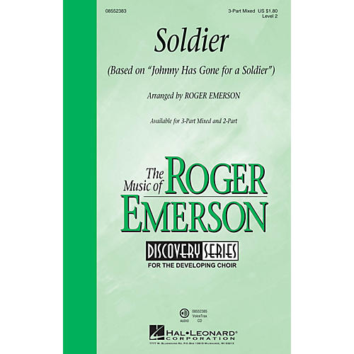 Hal Leonard Soldier (based on Johnny Has Gone for a Soldier) (Discovery Level 2) 2-Part Arranged by Roger Emerson