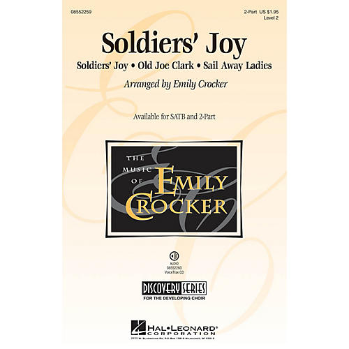 Hal Leonard Soldiers' Joy (Discovery Level 2) VoiceTrax CD Arranged by Emily Crocker-thumbnail