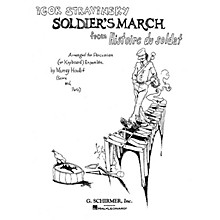 G. Schirmer Soldier's March from Histoire du Soldat Percussion Composed by Igor Stravinsky Edited by Murray Houllif